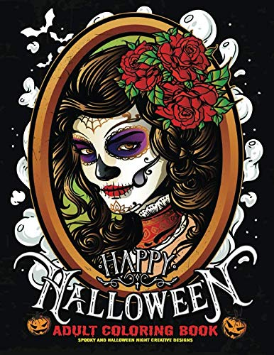 Happy Halloween Coloring Book: Spooky and Halloween Night Creative Design for Adults]()