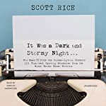 It Was a Dark and Stormy Night  | Scott Rice - editor