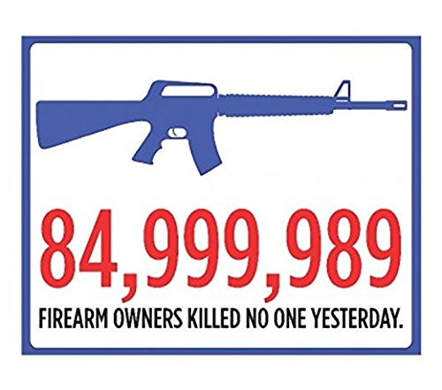 Large 9x12 - 84,999,989 Firearm Owners Sticker Sign - 2nd Amendment Gun Rights Sticker Signs - Sticker
