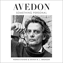Avedon: Something Personal Audiobook by Norma Stevens, Steven M. L. Aronson Narrated by Coleen Marlo