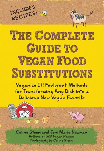 the-complete-guide-to-vegan-food-substitutions-veganize-it-foolproof-methods-for-transforming-any-di