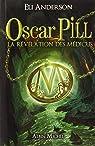Oscar Pill, tome 1 : La révélation des Médicus par Thierry Serfaty