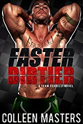 Faster Dirtier (A Team Ferrelli Novel) (New Adult Sports Romance) (Take Me... Book 5)