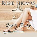 Iris and Ruby | Rosie Thomas
