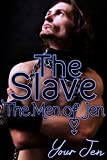 The Slave (The Men of Jen Book 4)
