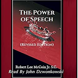 The Power of Speech: (Revised Edition)