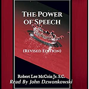 The Power of Speech: (Revised Edition) Audiobook
