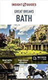 Insight Guides Great Breaks Bath (Travel Guide with Free eBook) (Insight Great Breaks)