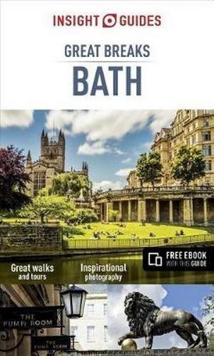 Insight Guides Great Breaks Bath (Insight Great Breaks)