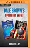 Dale Brown's Dreamland Series: Books 11-12: Whiplash & Black Wolf