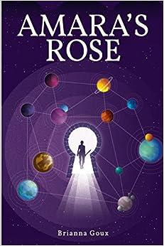 Amara's Rose (Chronicles of the Key) (Volume 1)