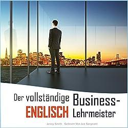 Der vollständige Business-Englisch Lehrmeister: Buch eins und zwei [The Complete Business English Teacher: Book One and Two]