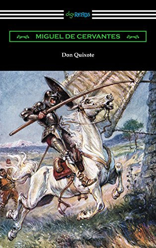 Don Quixote (translated with an Introduction by John Ormsby)