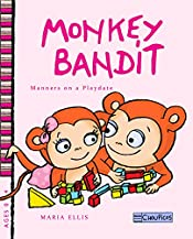 Monkey Bandit - Manners on a Playdate