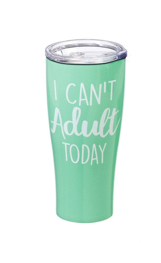 Cypress Home I Can't Adult Today Stainless Steel Hot Beverage Travel Cup, 17 ounces