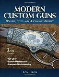 Modern Custom Guns: Walnut, Steel, and Uncommon Artistry