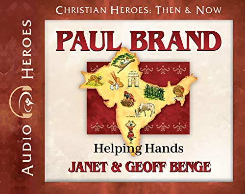 Paul Brand Audiobook: Helping Hands (Christian Heroes: Then & Now) by YWAM Publishing