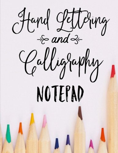 Hand Lettering and Calligraphy Notepad: 50 Pages of Practice Paper, 8.5x11 inch Slant Grid Paper
