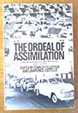 The Ordeal of Assimilation, Stanley Feldstein, 0385048769