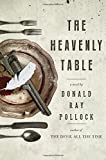 Image of The Heavenly Table: A Novel