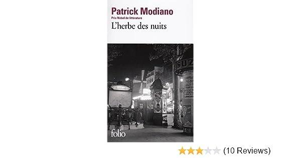 LHerbe Des Nuits Prix Nobel 2014 French Edition Patrick Modiano Gallimard 9782070456963 Amazon Books