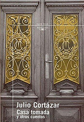 Casa tomada y otros cuentos (Serie Roja Alfaguara) (Spanish Edition)