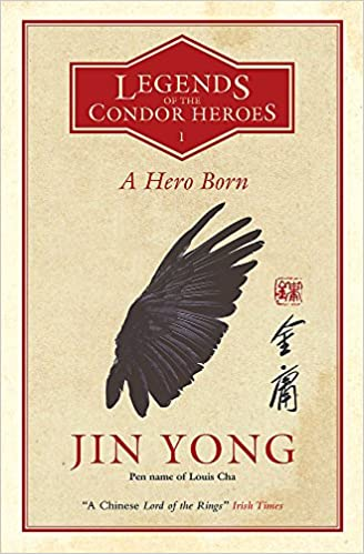 A Hero Born • Jin Yong (translated by Anna Holmwood