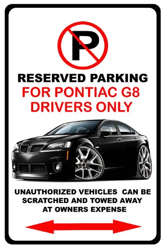 Pontiac G8 Colors (Pontiac G8 GXP Muscle Car No Parking Sign)