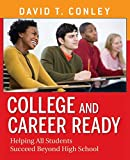 College and Career Ready: Helping All Students
