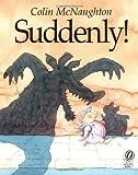 Suddenly!, Colin McNaughton, 0152016996