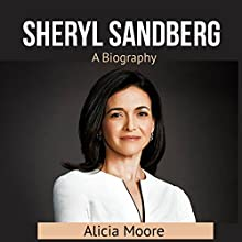 Sheryl Sаndbеrg: A Biography Audiobook by Alicia Moore Narrated by Jason Zenobia