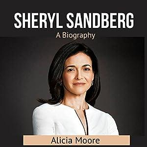 Sheryl Sаndbеrg: A Biography Audiobook