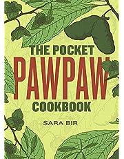 The Pocket Pawpaw Cookbook