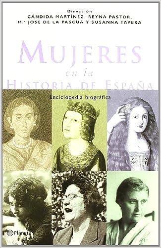 Mujeres en la historia de España Enciclopedias Planeta: Amazon.es: Aa. Vv: Libros