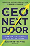 img - for The CEO next door: What It Takes to Get to the Top, and Succeed book / textbook / text book