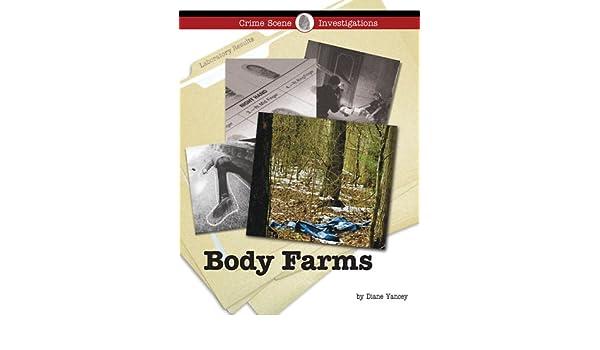 Body Farms (Crime Scene Investigations): Diane Yancey