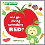 Are You Eating Something Red?, Blue Apple Staff, 1609050185
