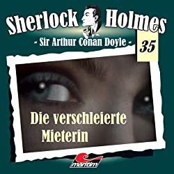 Die verschleierte Mieterin (Sherlock Holmes 35)