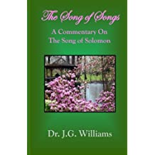 The Song of Songs: A Commentary on the Song of Solomon