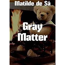 Gray Matter (Portuguese Edition)
