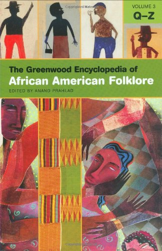 The Greenwood Encyclopedia of African American Folklore (3 Volume Set)
