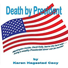 Death by President