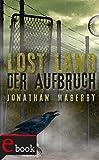Amazon.com: Lost Land: Der Aufbruch (German Edition) eBook : Maberry, Jonathan, Steinhöfel, Dirk, Koop, Heinrich, Fritz, Franca: Kindle Store