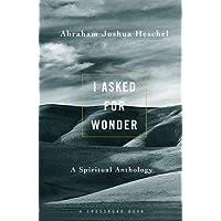 I Asked for Wonder