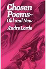Chosen Poems, Old and New by Audre Lorde (1982-07-17) Paperback