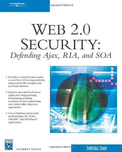 Web 2.0 Security - Defending AJAX, RIA, AND SOA by Brand: Course Technology PTR