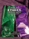 Social Ethics : Classical and Applied, Carroll, Thomas C., 1465201750