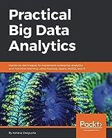 Practical Big Data Analytics