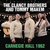 The Clancy Brothers And Tommy Makem Live at Carnegie Hall - November 3, 1962