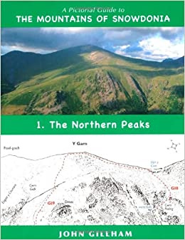 A Pictorial Guide to the Mountains of Snowdonia 1: The Northern Peaks (Pictorial Guide Volume 1)